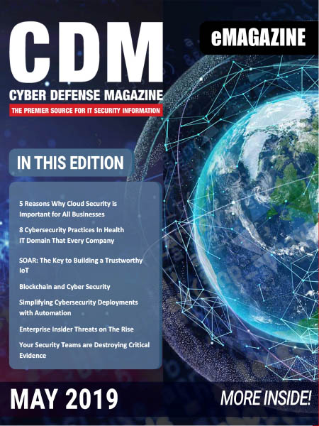Cyber Defense Magazine – May 2019