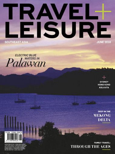 Travel+Leisure Southeast Asia – June 2018