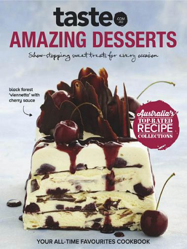 taste.com.au Cookbooks – Amazing Desserts