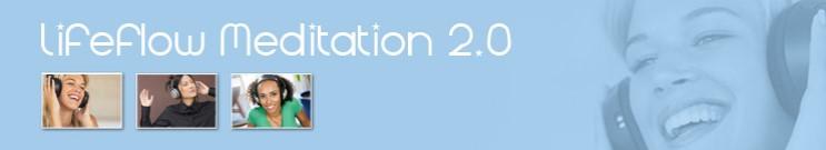 LifeFlow - Meditation 2.0
