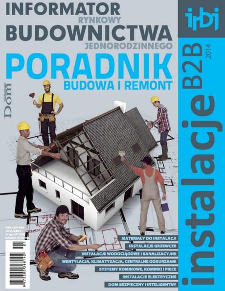 Informator Rynkowy Budownictwa Jednorodzinnego - Poradnik - Instalacje B2B 2014