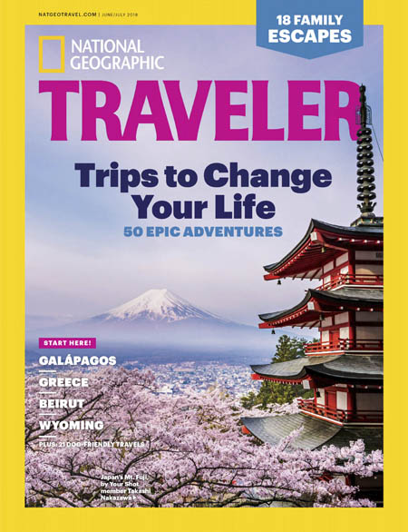 National Geographic Traveler USA – June/July 2018