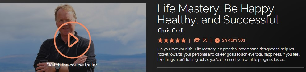 Chris Croft - Life Mastery Be Happy, Healthy, and Successful