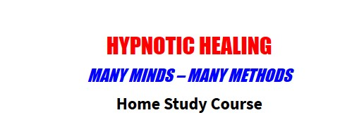 Hypnotic Healing: Home Study Course by Rene A. Bastarache