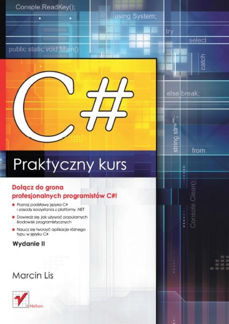 C# - Praktyczny Kurs - Wydanie II - Marcin Lis