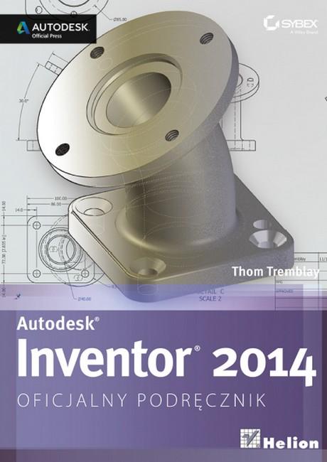 Autodesk Inventor 2014 - Oficjalny podręcznik