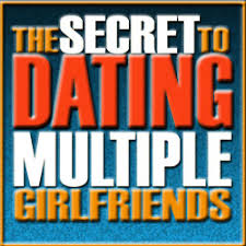 The secret to dating multiple girlfriends free download