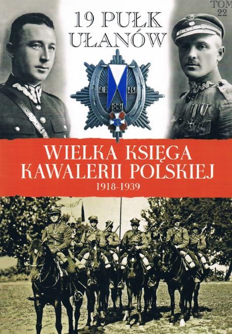 Wielka Księga Kawalerii Polskiej 1918-1939 - Tom 22