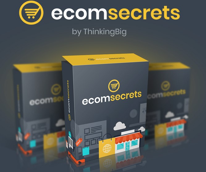 ThinkingBig eCom Secrets 2018