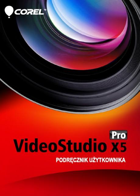 Corel VideoStudio Pro X5 - Podręcznik Użytkownika