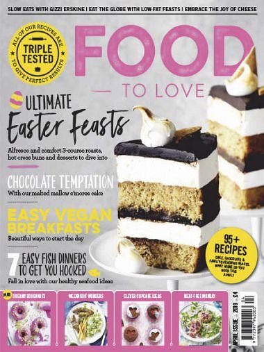 Food To Love – April 2019