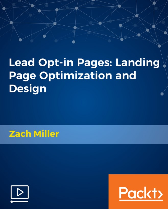 Packt Lead Opt-in Pages Landing Page Optimization and Design