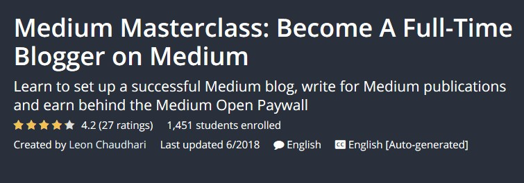 Medium Masterclass: Become A Full-Time Blogger on Medium