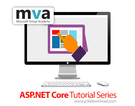 MVA - ASP.NET Core Tutorial Series - ASP.NET Core Tutorial Series