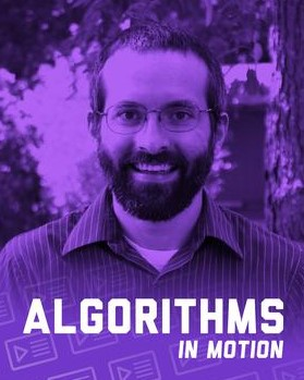Algorithms in Motion - Beau Carnes