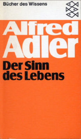Adler, Alfred - Der Sinn des Lebens