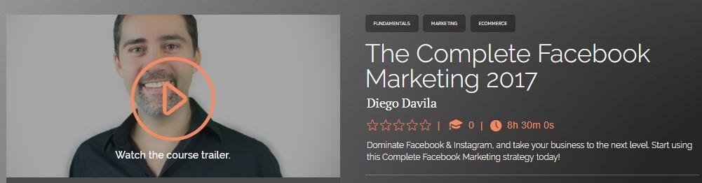 Diego Davila - Complete Facebook Marketing 2017