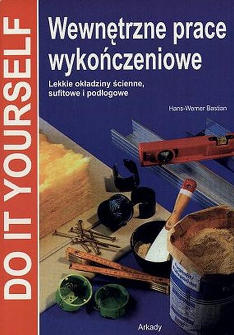 Wewnętrzne Prace Wykończeniowe - Bastian H. W