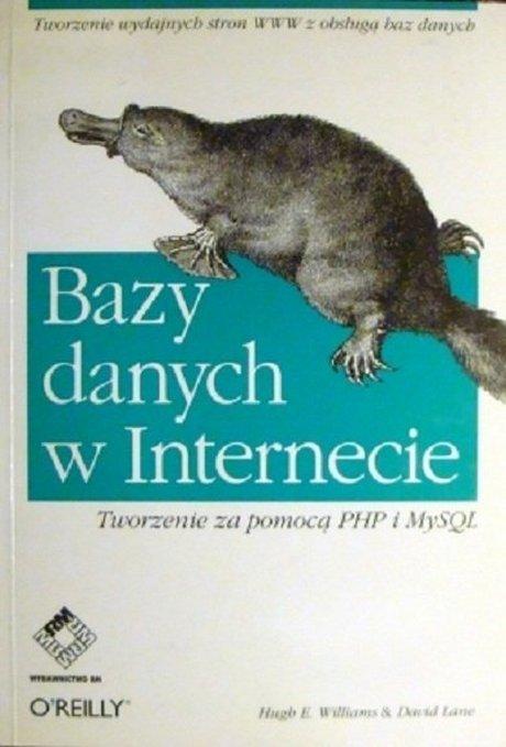 Bazy Danych w Internecie - Tworzenie Za Pomocą PHP i MySQL