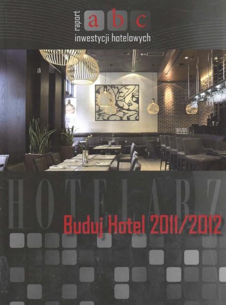 ABC Inwestycji Hotelowych 2011-2012