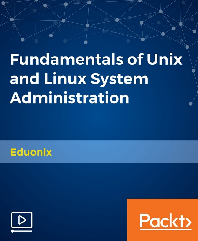 Packt - Fundamentals of Unix and Linux System Administration