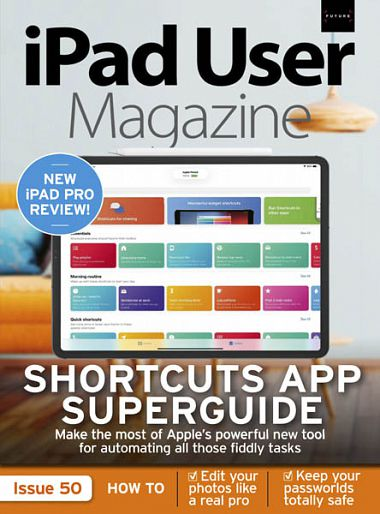 iPad User Magazine – Issue 50 2018