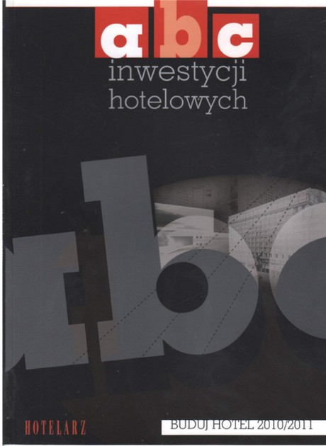 ABC Inwestycji Hotelowych - Buduj Hotel 2010-2011