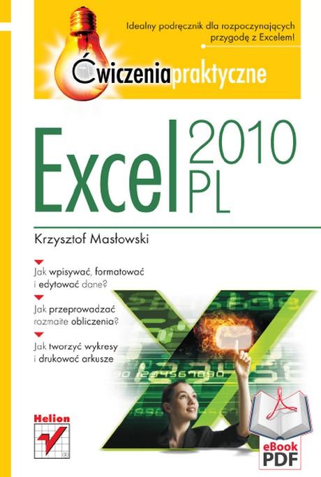 Excel 2010 PL - Ćwiczenia Praktyczne - Krzysztof Masłowski