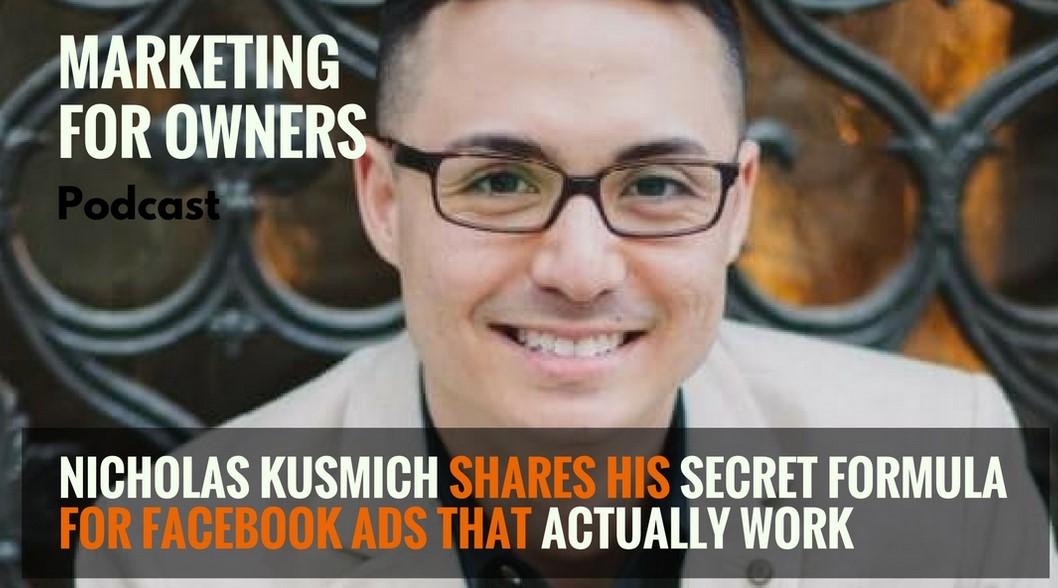 Nicholas Kusmich - The 4M Facebook Formula
