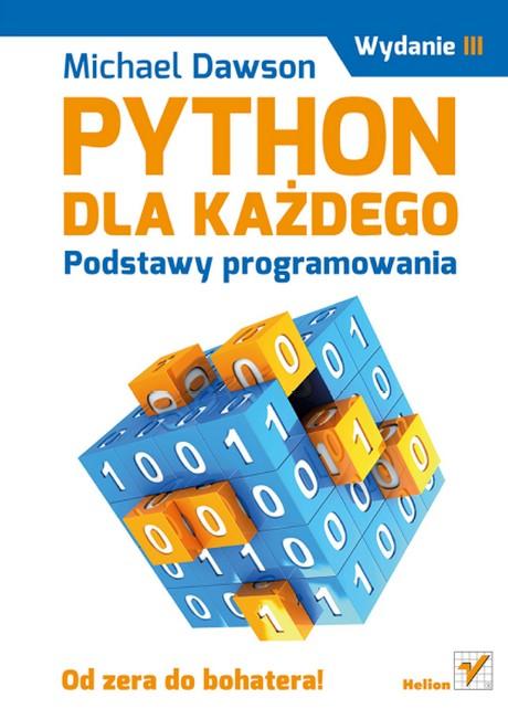 Python dla każdego - Podstawy programowania - Wydanie III