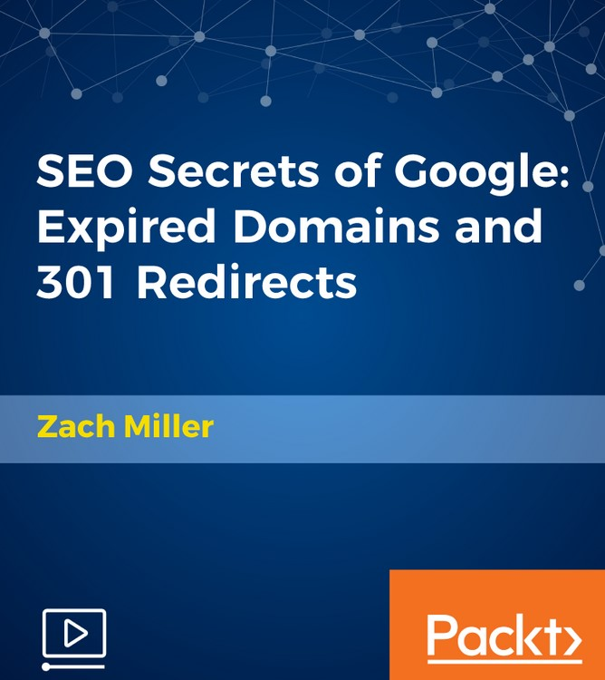 Packt SEO Secrets of Google Expired Domains and 301 Redirects