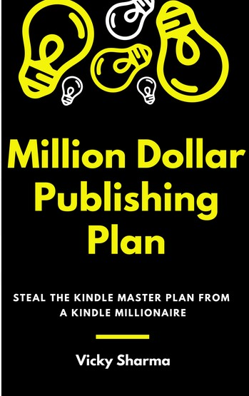 Million Dollar Publishing Plan - Vicky Sharma