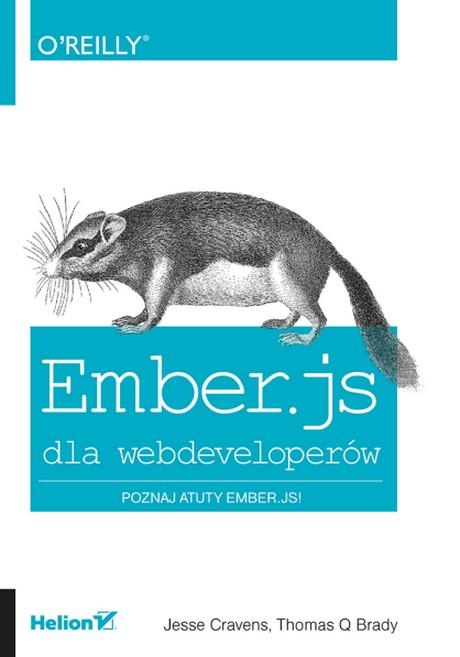 Ember.js Dla Webdeveloperów - Poznaj Atuty Ember.js - Jesse Cravens