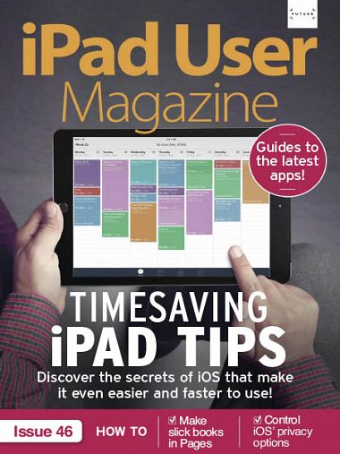 iPad User Magazine – Issue 46 2018