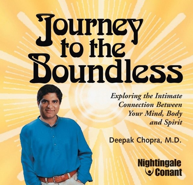 Deepak Chopra - Journey To The Boundless