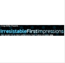 Craig Miller - Irresistible First Impressions System