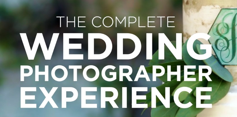 The Complete Wedding Photographer Experience