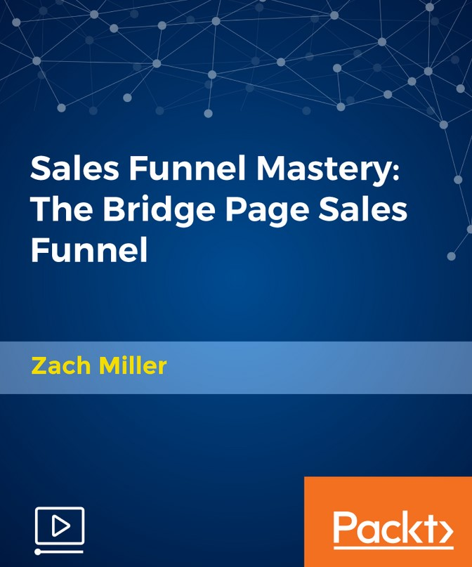 Sales Funnel Mastery: The Bridge Page Sales Funnel