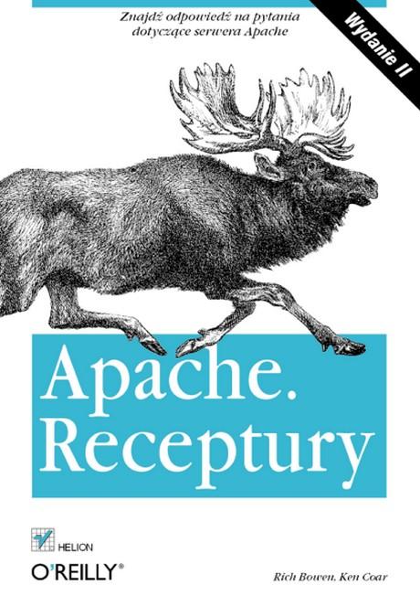 Apache - Receptury. Wydanie II - Rich Bowen