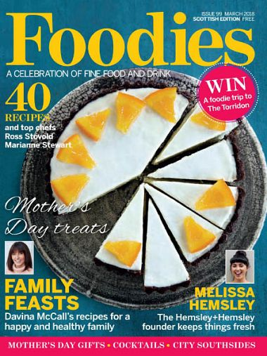 Foodies Magazine – March 2018