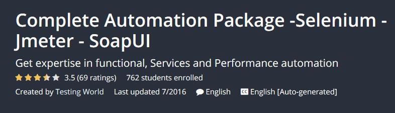 Complete Automation Package Selenium Jmeter SoapUI