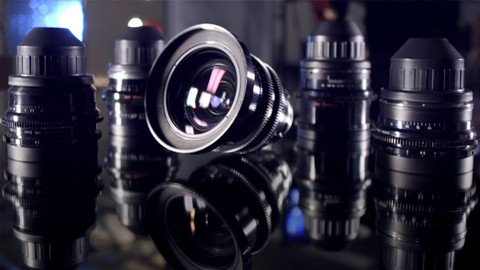 Filmmaking Database: Cinema Camera Lenses Masterclass