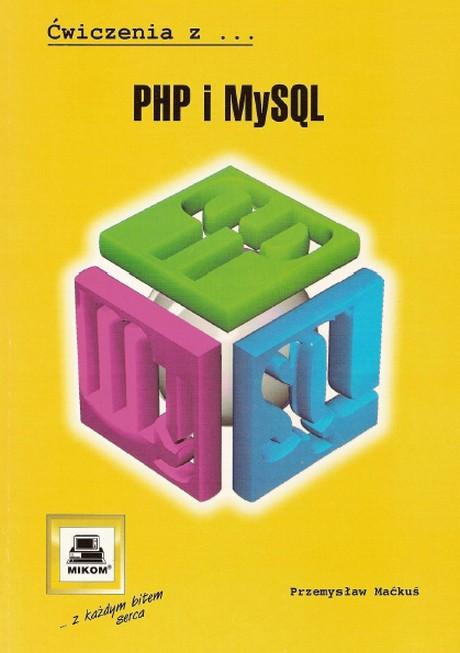 Ćwiczenia z PHP i MySQL - Przemysław Maćku