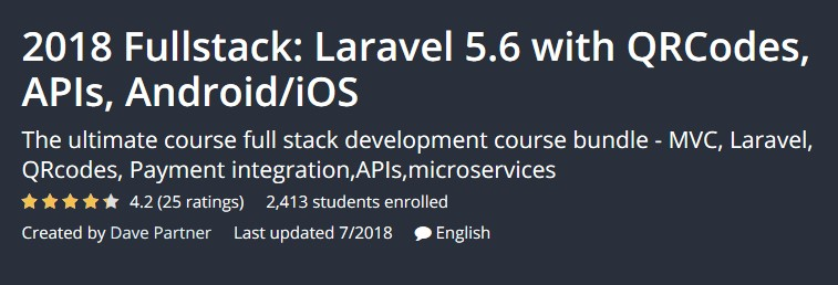 2018 Fullstack: Laravel 5.6 With QRCodes, APIs, Android/IOS