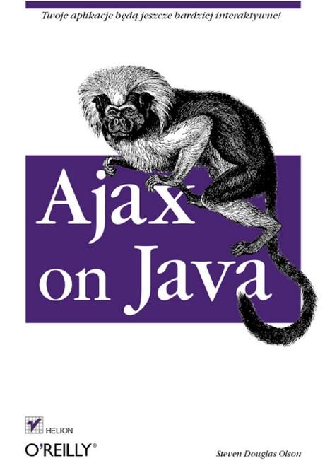 Ajax on Java - Steven Olson / Polska