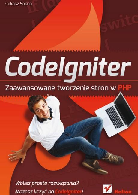 CodeIgniter - Zaawansowane tworzenie stron w PHP - Łukasz Sosna