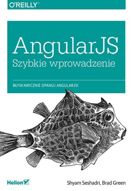 AngularJS - Szybkie Wprowadzenie - Shyam Seshadri