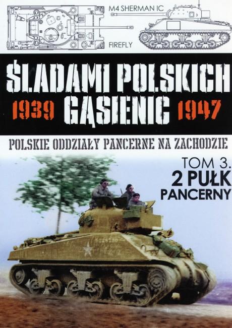 Śladami Polskich Gąsienic 1939-1947 - Tom 03