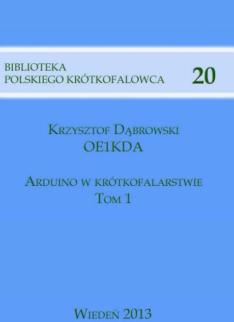 Arduino w Krótkofalarstwie - Krzysztof Dąbrowski - Tom 1