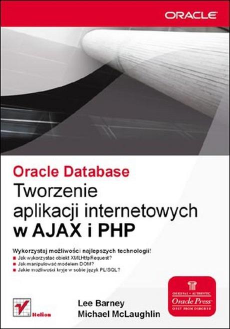 Tworzenie aplikacji internetowych w AJAX i PHP - Oracle Database
